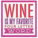Wine if my favorite four letter word beverage napkin